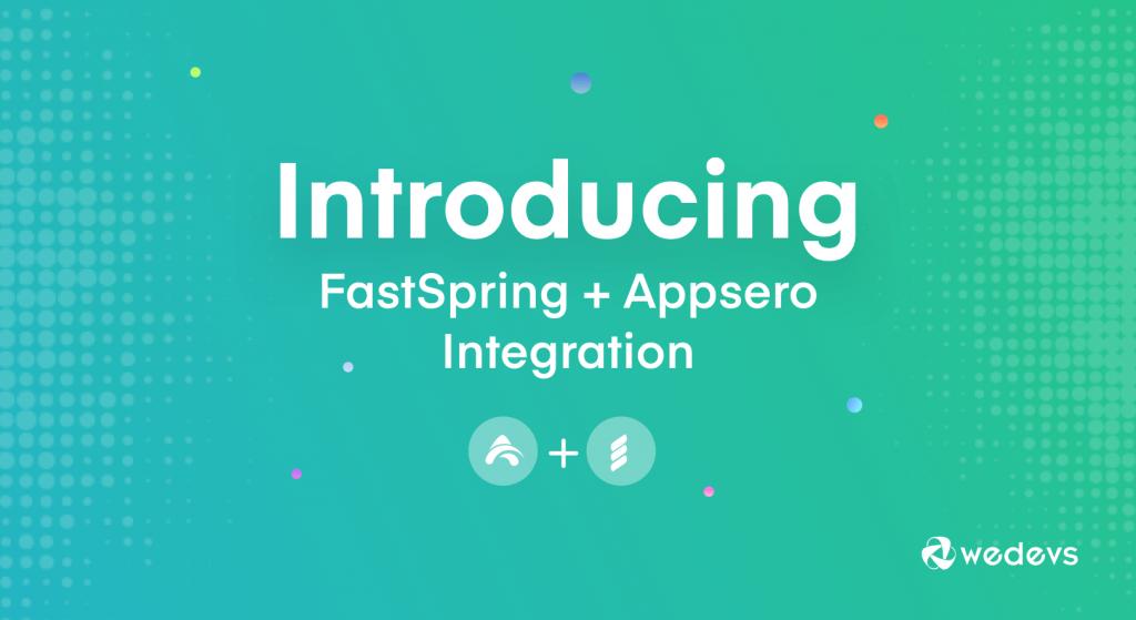 FastSpring Integration for General Users